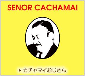 Senor Cachamai